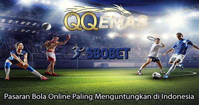 Pasaran Bola Online Paling Menguntungkan di Indonesia